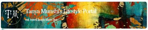 Tanya Munshi's Lifestyle Portal